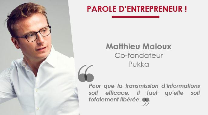 Matthieu Maloux Parole d'Entrepreneur Pukka