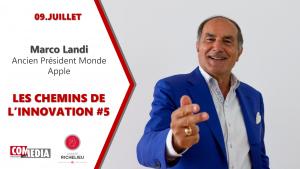 Marco Landi, ex-président Monde Apple, keynote sur IA aux Chemins de l'Innovation #5