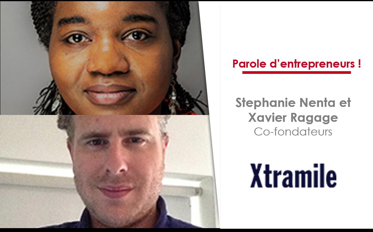 Stéphanie Nenta et Xavier Ragage, co-fondateurs de Xtramile