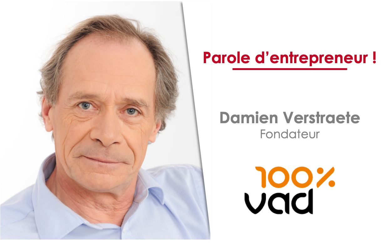 Damien Verstraete, Fondateur de 100%VAD