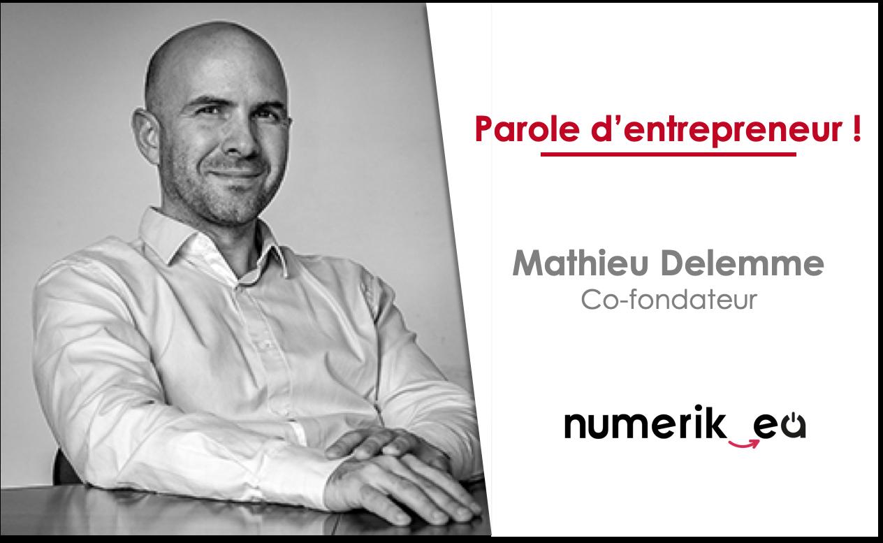 Mathieu Delemme, co-fondateur de Numerik-ea